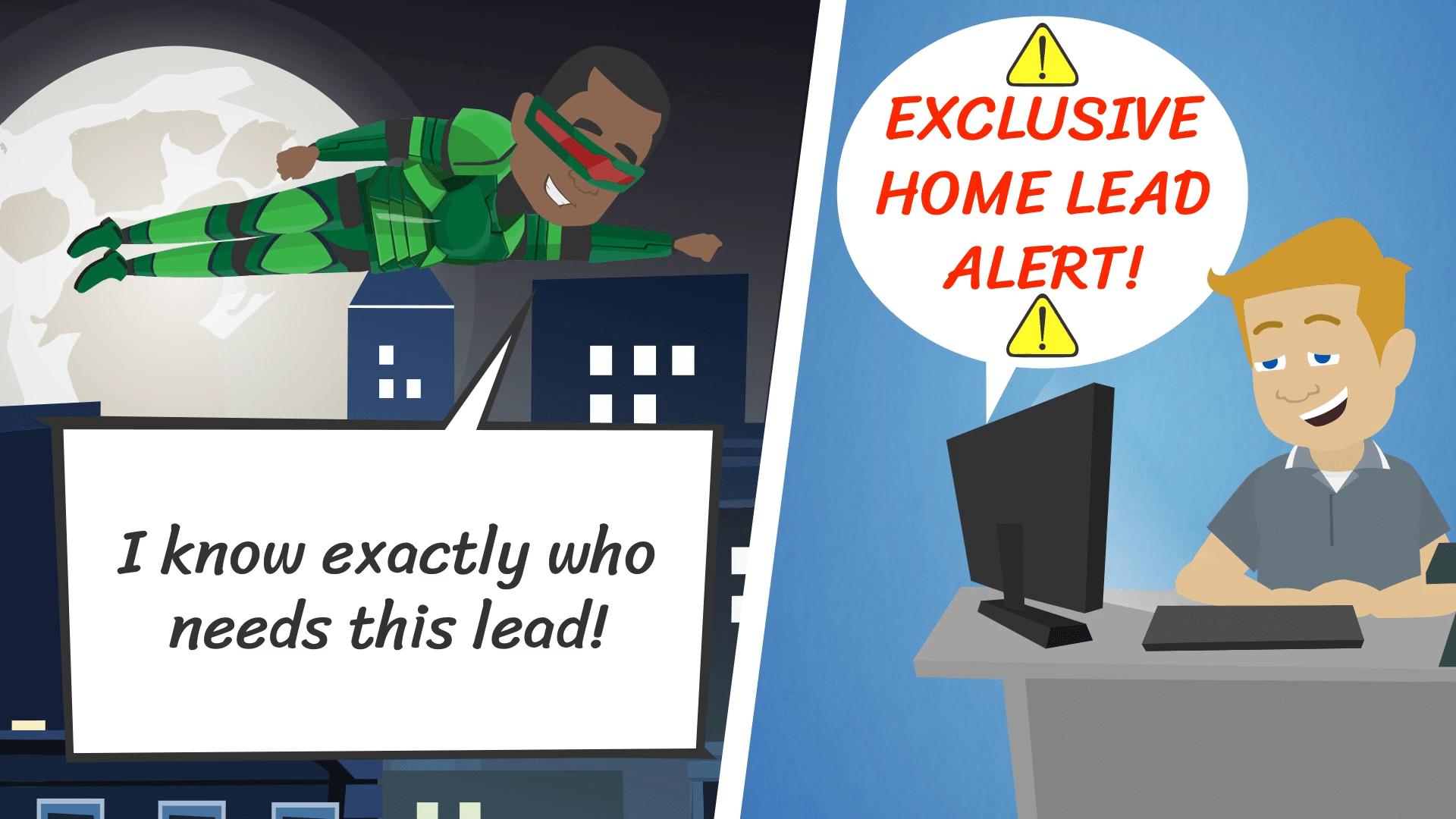 Exclusive Home Lead Alert