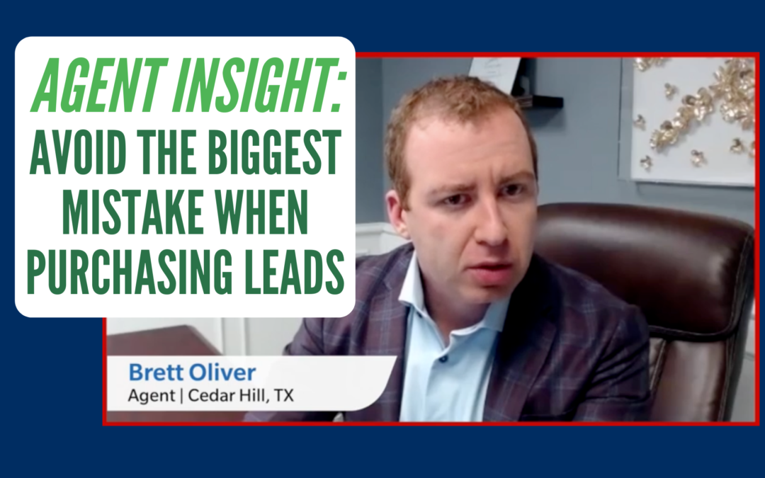Agent Insight: Avoid the Biggest Mistake When Purchasing Leads